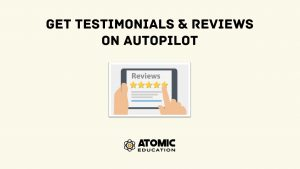 Get more reviews, testimonials, and referrals