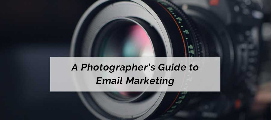 A photographers guide to email marketing. A photo of a camera lens.