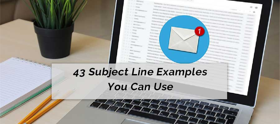 43 subject line examples