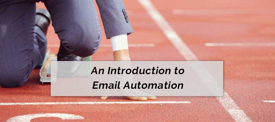 An Introduction to Email Automation